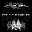 The Blessed Hellbrigade / Enthroned Darkness